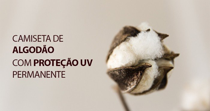 21 05 31 banner blog camiseta de algodao com protecao uv extreme uv