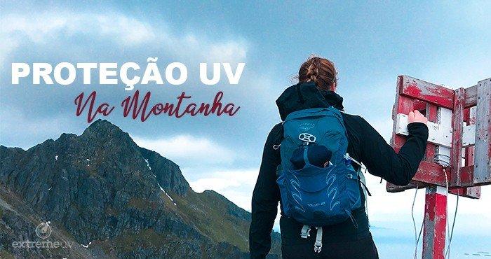 21 08 02 banner blog protecao uv na montanha extreme uv